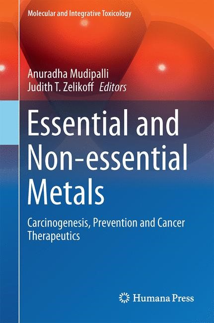 Essential and Non-essential Metals   Mudipalli / Zelikoff   1st ed. 2017, 2017   Buch (Cover)