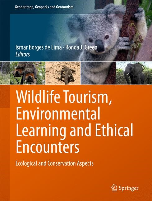 Wildlife Tourism, Environmental Learning and Ethical Encounters | Borges de Lima / Green | 1st ed. 2017, 2017 | Buch (Cover)