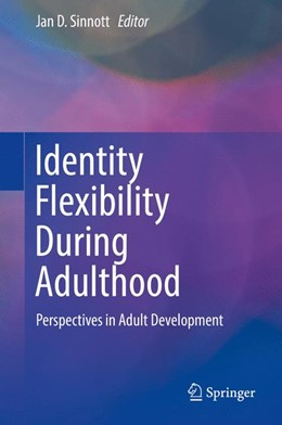 Abbildung von Sinnott | Identity Flexibility During Adulthood | 1. Auflage | 2017 | beck-shop.de