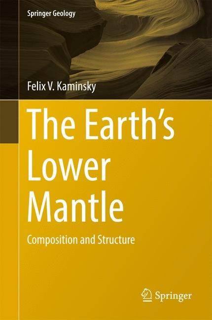 The Earth's Lower Mantle | Kaminsky | 1st ed. 2017, 2017 | Buch (Cover)
