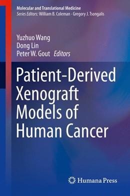 Abbildung von Wang / Lin | Patient-Derived Xenograft Models of Human Cancer | 1. Auflage | 2017 | beck-shop.de