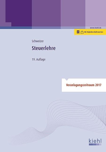 Steuerlehre | Schweizer | 19., aktualisierte Auflage, 2017 (Cover)