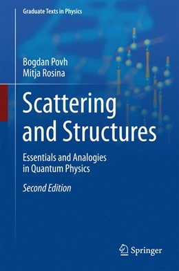 Abbildung von Povh / Rosina | Scattering and Structures | 2. Auflage | 2017 | beck-shop.de