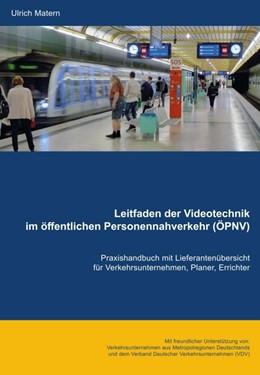Abbildung von Matern | Leitfaden der Videotechnik im öffentlichen Personennahverkehr (ÖPNV) | 2017 | Praxishandbuch mit Lieferanten...