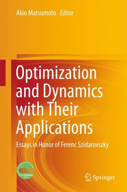 Abbildung von Matsumoto | Optimization and Dynamics with Their Applications | 1st ed. 2017 | 2017 | Essays in Honor of Ferenc Szid...