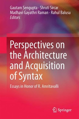 Abbildung von Sengupta / Sircar | Perspectives on the Architecture and Acquisition of Syntax | 1. Auflage | 2018 | beck-shop.de