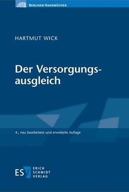 Abbildung von Wick | Der Versorgungsausgleich | 4., neu bearbeitete und erweiterte Auflage | 2017