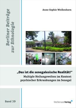 Abbildung von Weißenhorn   Multiple Heilungswelten im Kontext psychischer Erkrankungen.   1. Auflage   2016   beck-shop.de