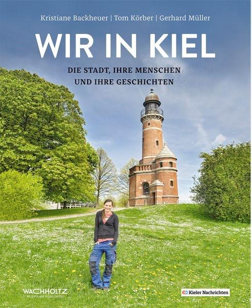 Wir in Kiel   Müller / Backheuer, 2017   Buch (Cover)
