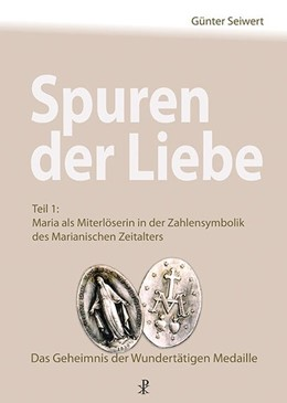 Abbildung von Seiwert | Spuren der Liebe | 1. Auflage | 2017 | beck-shop.de