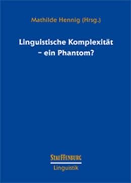 Abbildung von Hennig   Linguistische Komplexität - ein Phantom?   2017