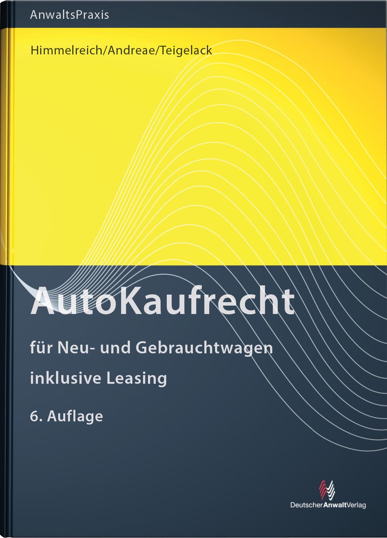 AutoKaufRecht | Himmelreich / Andreae / Teigelack | 6. Auflage, 2017 | Buch (Cover)