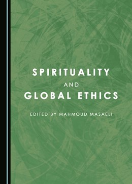 Abbildung von Masaeli | Spirituality and Global Ethics | 2017