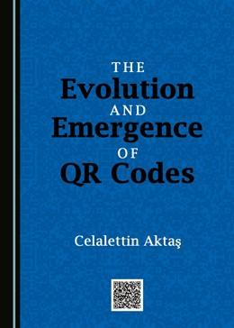 Abbildung von Aktas | The Evolution and Emergence of QR Codes | 1. Auflage | 2017 | beck-shop.de