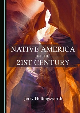 Abbildung von Hollingsworth   Native America in the 21st Century   2017