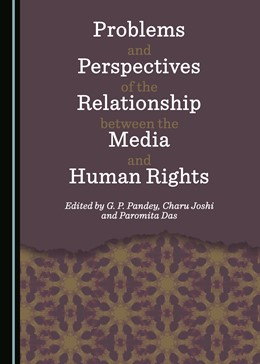 Abbildung von Pandey / Joshi | Problems and Perspectives of the Relationship between the Media and Human Rights | 1. Auflage | 2017 | beck-shop.de