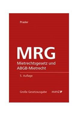 Abbildung von Prader | MRG Mietrechtsgesetz und ABGB-Mietrecht | 2017 | 60