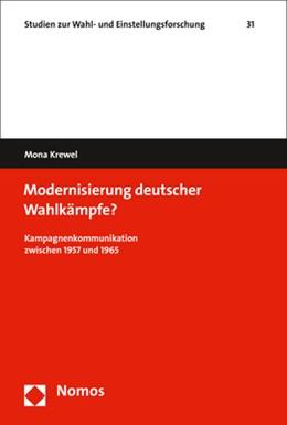 Abbildung von Krewel | Modernisierung deutscher Wahlkämpfe? | 2017 | Kampagnenkommunikation zwische... | 31