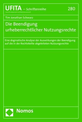 Die Beendigung urheberrechtlicher Nutzungsrechte | Schwarz, 2018 | Buch (Cover)