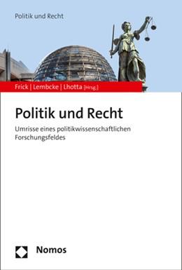 Abbildung von Frick / Lembcke / Lhotta | Politik und Recht | 2017