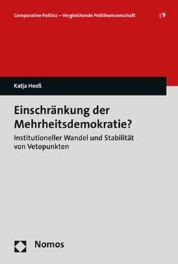 Abbildung von Heeß | Einschränkung der Mehrheitsdemokratie? | 1. Auflage | 2017 | beck-shop.de