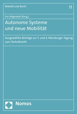 Abbildung von Hilgendorf   Autonome Systeme und neue Mobilität   2017   Ausgewählte Beiträge zur 3. un...
