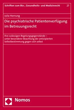 Abbildung von Hornung   Die psychiatrische Patientenverfügung im Betreuungsrecht   2017