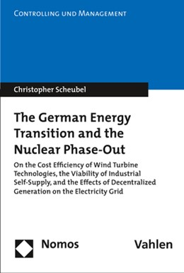 Abbildung von Scheubel | The German Energy Transition and the Nuclear Phase-Out | 2017 | On the Cost Efficiency of Wind...