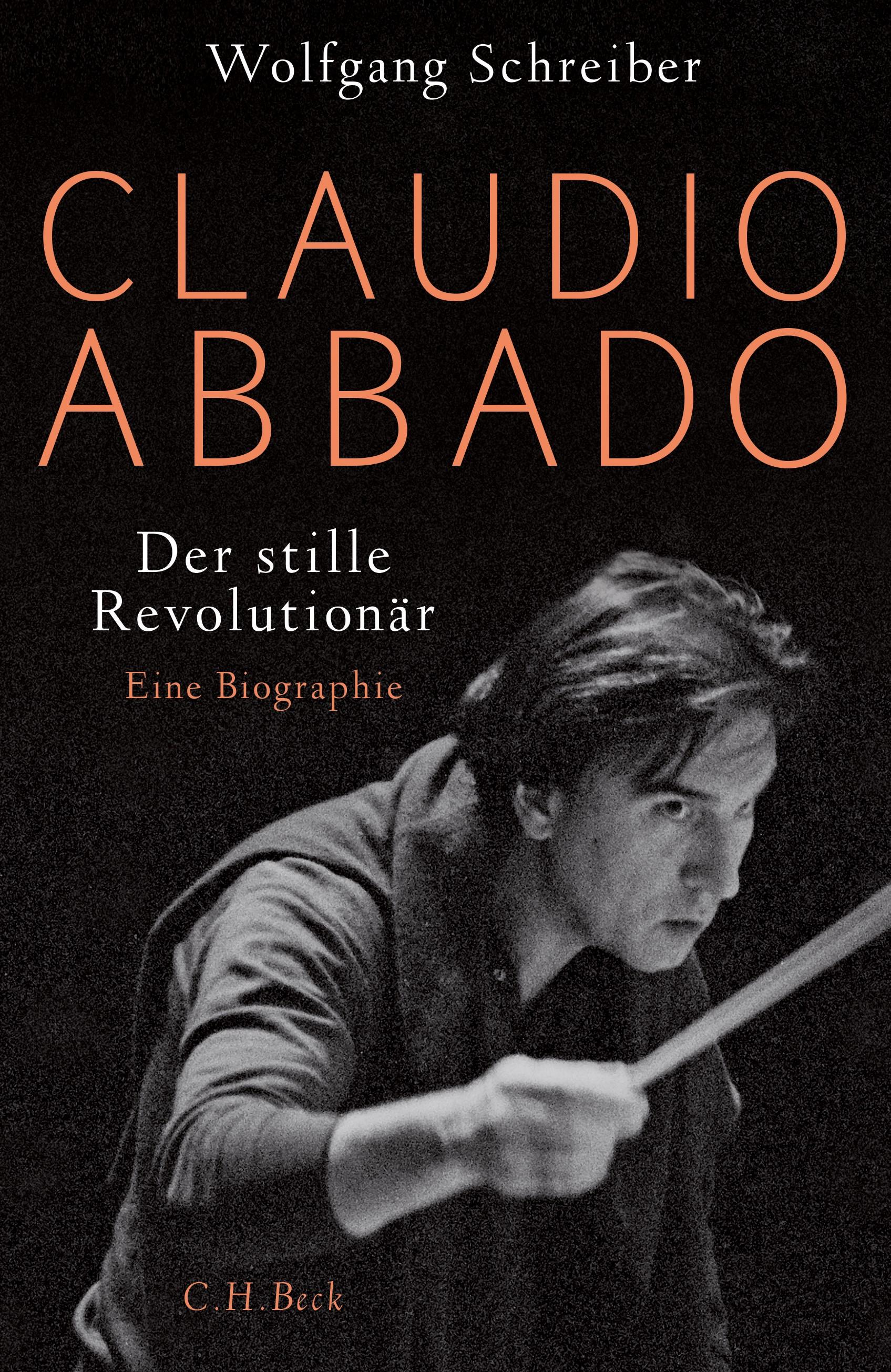 Claudio Abbado   Schreiber, Wolfgang, 2019   Buch (Cover)