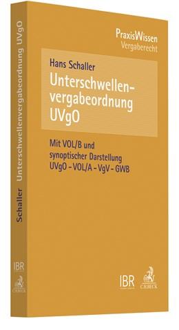 Abbildung von Schaller   Unterschwellenvergabeordnung (UVgO)   2018   und Allgemeine Vertragsbedingu...