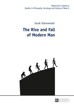 Abbildung von Dobrowolski | The Rise and Fall of Modern Man | 2017