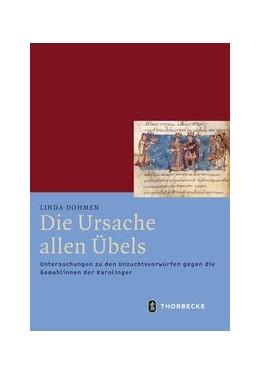 Abbildung von Dohmen | Die Ursache allen Übels | 2017 | Untersuchungen zu den Unzuchts...