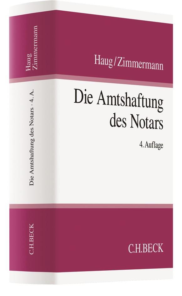 Abbildung von Haug / Zimmermann | Die Amtshaftung des Notars | 4. Auflage | 2018