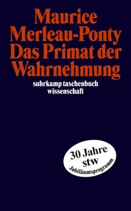 Abbildung von Merleau-Ponty / Wiesing | Das Primat der Wahrnehmung | Deutsche Erstausgabe | 2003 | Herausgegeben u. Nachw. von La... | 1676