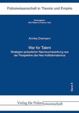 Abbildung von Dreimann / Ritsert / Vera   War for Talent   2017   Strategien polizeilicher Nachw...