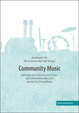 Abbildung von Hill / De Banffy-Hall   Community Music   1. Auflage   2017   beck-shop.de