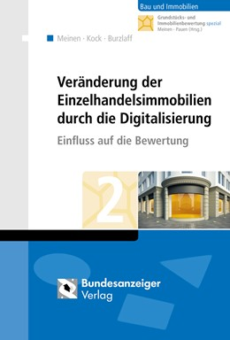 Abbildung von Meinen / Pauen | Veränderung der Einzelhandelsimmobilien durch die Digitalisierung | 2017 | Einfluss auf die Bewertung