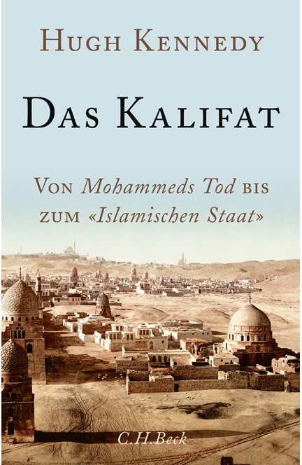 Cover: Hugh Kennedy, Das Kalifat