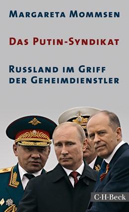 Abbildung von Mommsen, Margareta | Das Putin-Syndikat | 1. Auflage | 2017 | 6289 | beck-shop.de