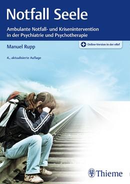 Abbildung von Rupp   Notfall Seele   4. Auflage   2017   beck-shop.de