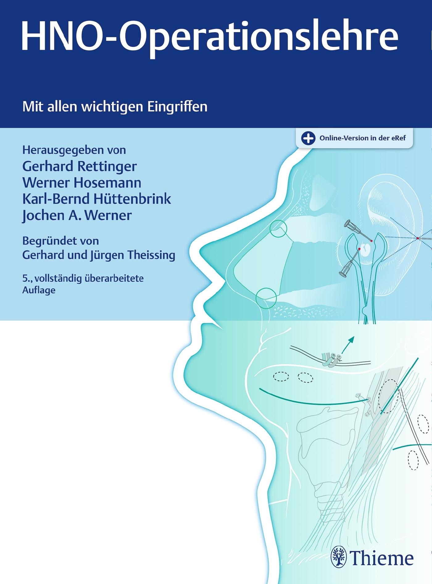 HNO-Operationslehre | Rettinger / Werner / Hosemann / Hüttenbrink (Hrsg.) | 5., vollständig überarbeitete Auflage., 2017 (Cover)