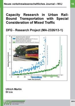 Abbildung von Martin / Liu | Neues verkehrswissenschaftliches Journal - Ausgabe 16 | 2017 | Capacity Research in Urban Rai...