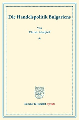 Abbildung von Abadjieff | Die Handelspolitik Bulgariens | 2017 | (Staats- und sozialwissenschaf...