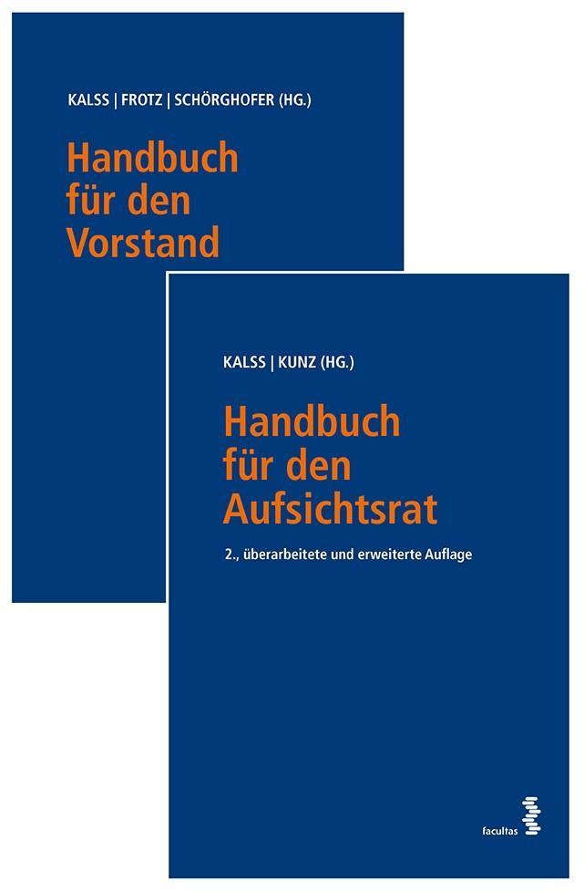 Abbildung von Kalss / Kunz / Frotz / Schörghofer | Kombipaket Handbuch für den Aufsichtsrat und Handbuch für den Vorstand | 2017