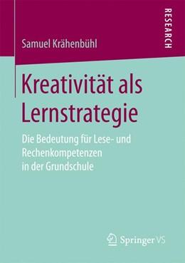 Abbildung von Krähenbühl | Kreativität als Lernstrategie | 2017