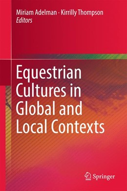 Abbildung von Adelman / Thompson | Equestrian Cultures in Global and Local Contexts | 2017