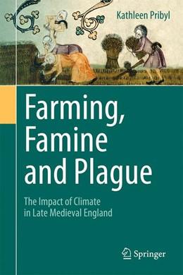 Abbildung von Pribyl | Farming, Famine and Plague | 1. Auflage | 2017 | beck-shop.de