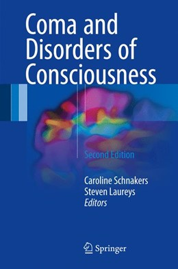 Abbildung von Schnakers / Laureys | Coma and Disorders of Consciousness | 2nd edition | 2017