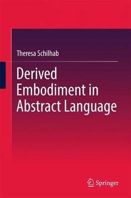 Abbildung von Schilhab   Derived Embodiment in Abstract Language   2017
