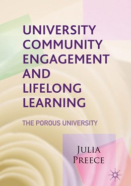 Abbildung von Preece | University Community Engagement and Lifelong Learning | 2017 | The Porous University
